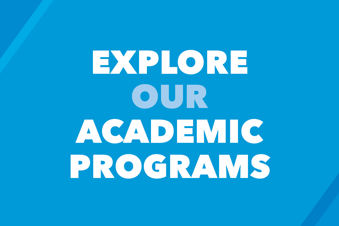 Explore our academic programs