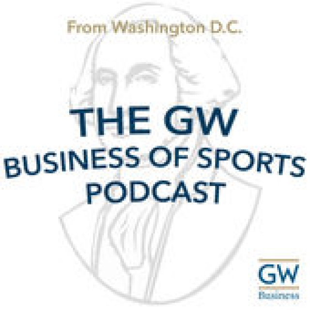 The GW Business of Sports Podcast